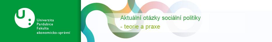 Aktuální otázky společenské politiky - Teorie a Praxe